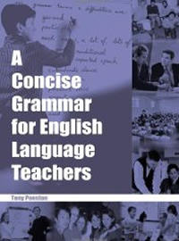 A Concise Grammar for English Teachers by Tony Penston