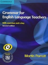Grammar for English Teachers by Martin Parrott