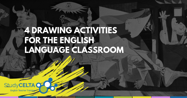 Ways of Seeing: 4 Drawing Activities for the English language classroom