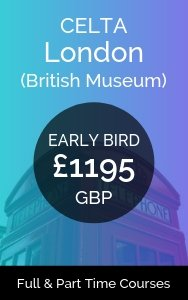 London CELTA Course early bird