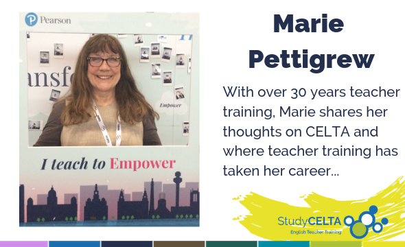 Marie Pettigrew: CELTA Tutor, Nottingham UK