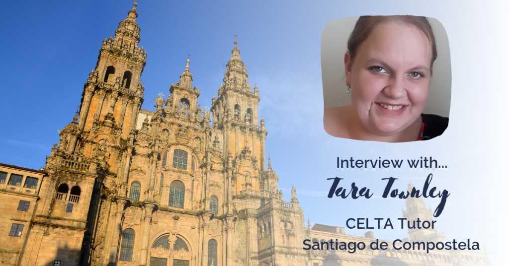 CELTA in Santiago de Compostela