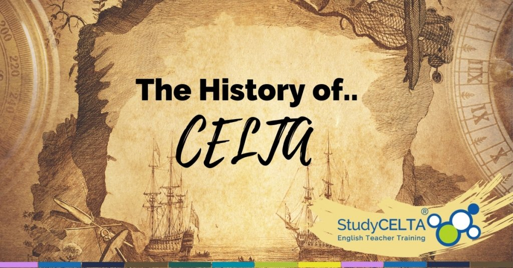 The History of CELTA