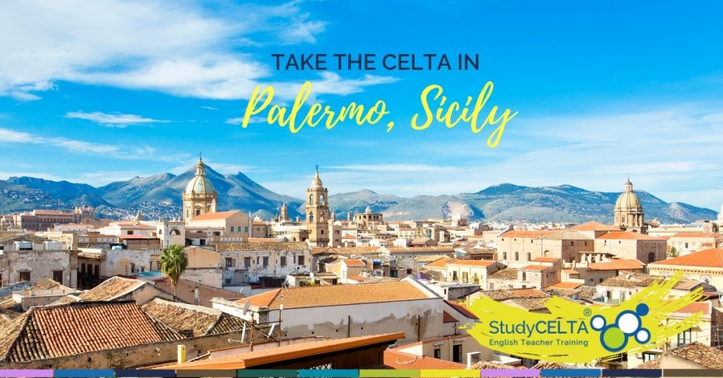 The Kingdom of the Sun: Why CELTA in Palermo?