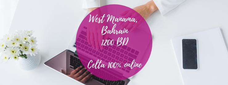 CELTA 100% Online hosted via the Bahrain CELTA centre