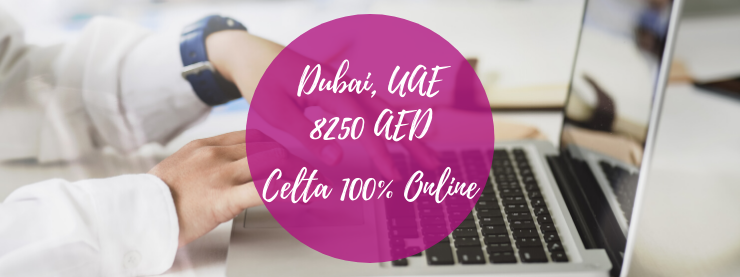 Special Offer: CELTA 100% Online - Dubai UAE