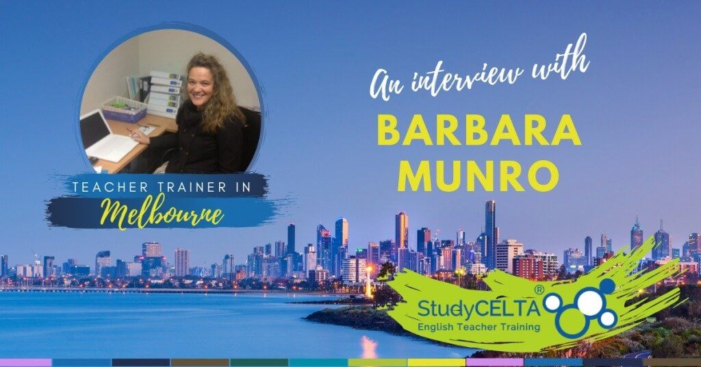 CELTA in Melbourne (Carlton): Interview with Barbara Munro